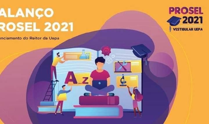 UEPA DIVULGA RESULTADOS DO PROSEL 2021 NESTA SEXTA (21)